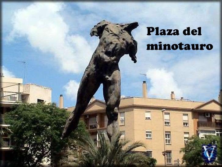 Plaza del minotauro<br />