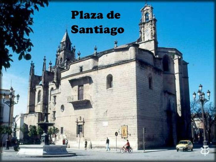 Plaza de Santiago<br />