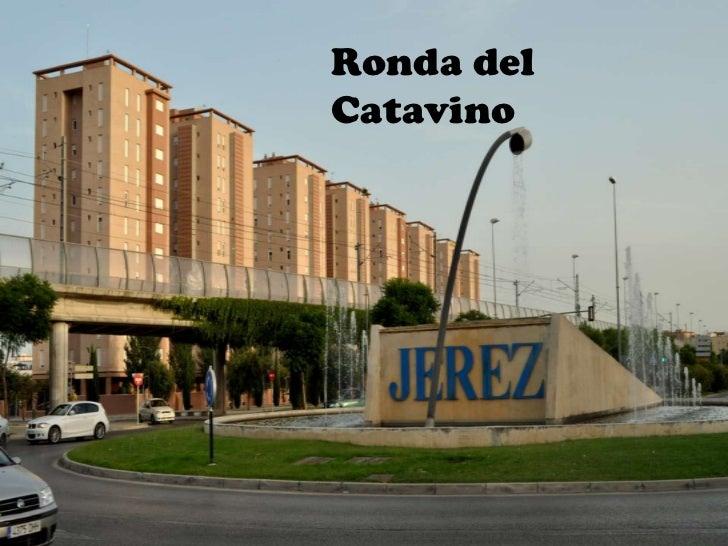 Ronda del Catavino<br />
