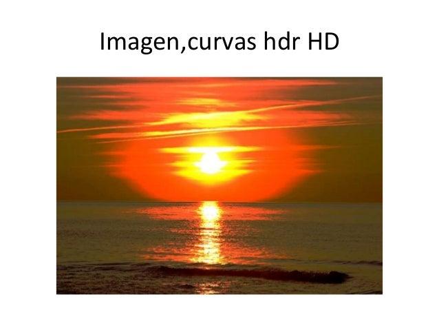 Imagen,curvas hdr HD