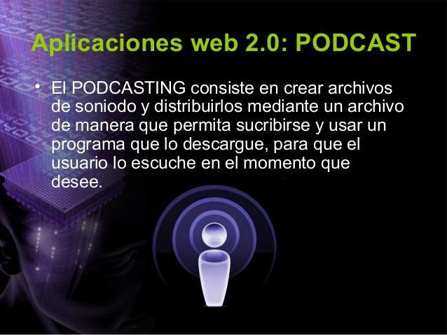 Aplicaciones web 2.0: WIKIPEDIA La enciclopedia WIKIPEDIA redactada por miles de personas voluntarias en el mundo, es una ...