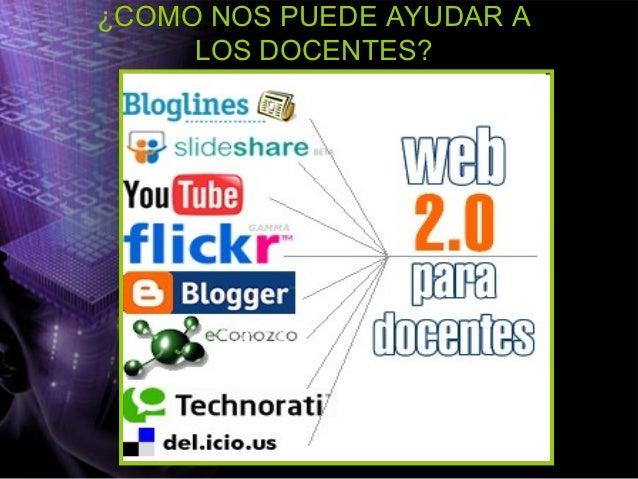 CARACTERÍSTICAS DE LA WEB 2.0 • Se puede leer y escribir . • Se potencia la participación y la interacción • Esta basada e...