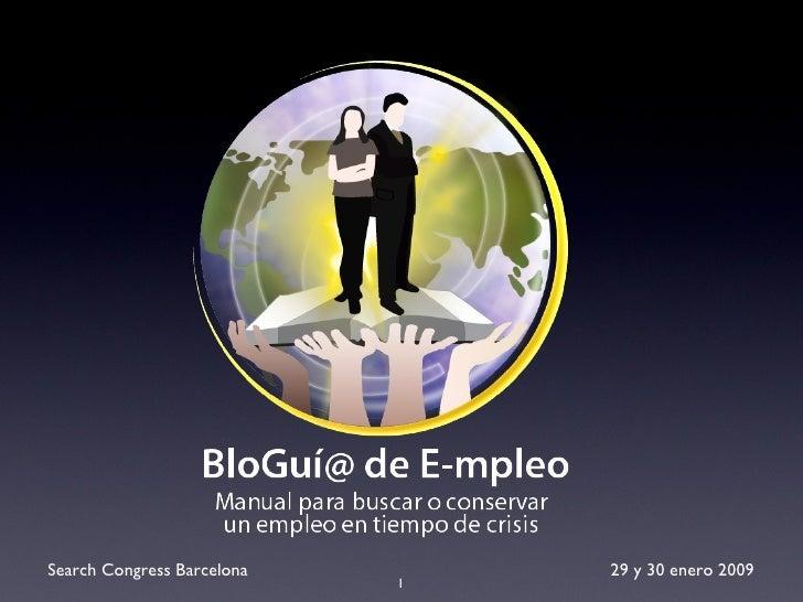 29 y 30 enero 2009 Search Congress Barcelona