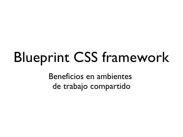 Blueprint css framework 1 728gcb1259411704 blueprint css framework ullibeneficios en ambientes malvernweather Images