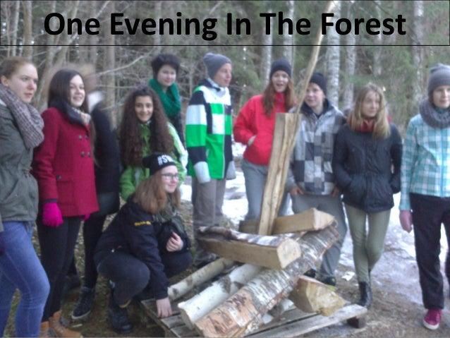 Haga clic para modificar el estilo de subtítulo del patrón 6/05/14 One Evening In The Forest