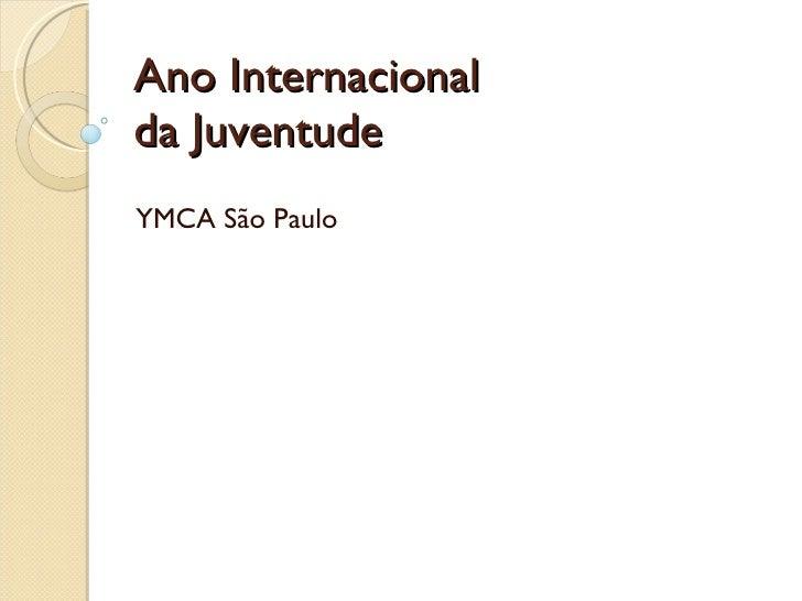 Ano Internacional da Juventude YMCA São Paulo