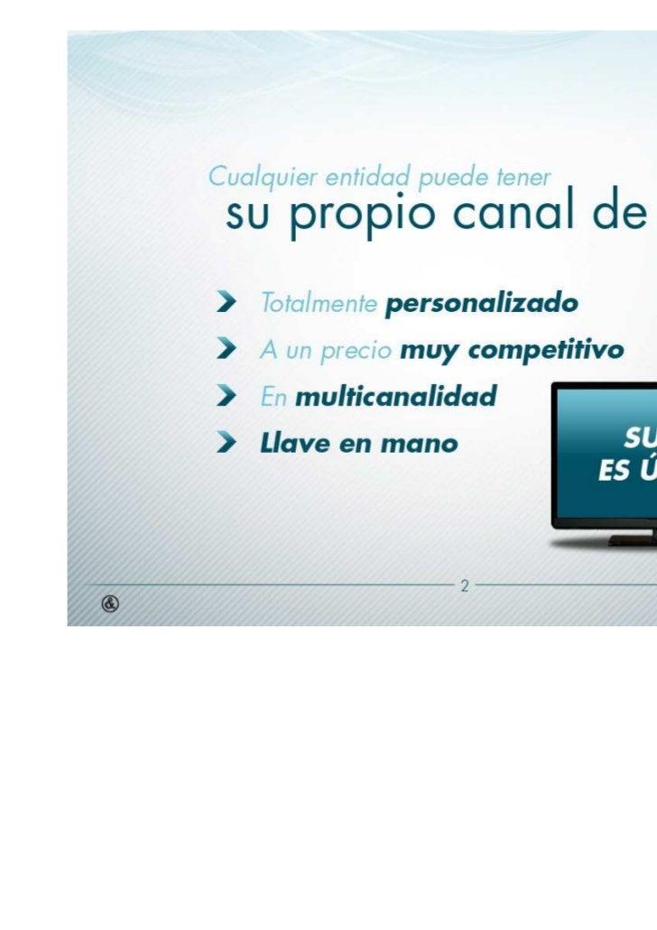 Canal TV: Telefónica + Fraile y Blanco Slide 3