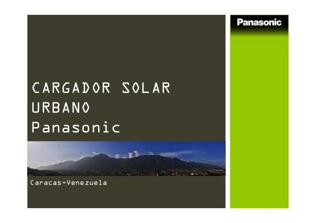 CARGADOR SOLAR URBANO Panasonic Caracas-Venezuela