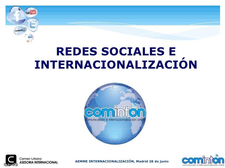 REDES SOCIALES EINTERNACIONALIZACIÓN    AEMME INTERNACIONALIZACIÓN, Madrid 28 de junio