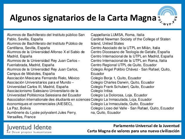 Algunos signatarios de la Carta MagnaAlumnos de Bachillerato del Instituto público San    Cappellania LUMSA, Roma, ItaliaP...