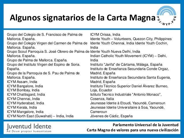 Algunos signatarios de la Carta MagnaGrupo del Colegio de S. Francisco de Palma de    ICYM Orissa, IndiaMallorca. España. ...