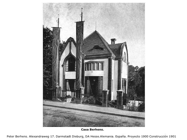 Casa Berhens.  Peter Berhens. Alexandraweg 17. Darmstadt Dieburg, DA Hesse.Alemania. España. Proyecto 1900 Construcción 1901