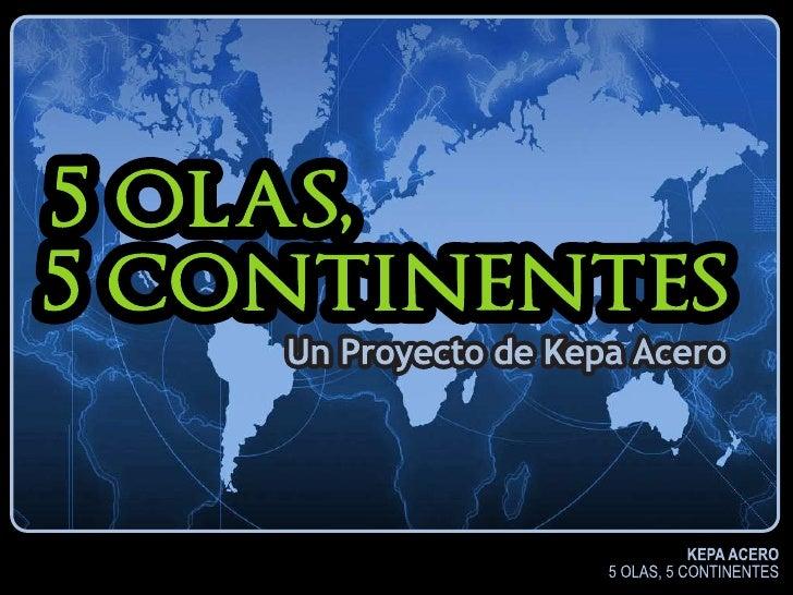 "Presentación proyecto ""5 olas, 5 continentes"""