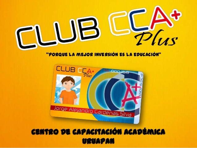 """Centro De Capacitación Académica URUAPAN """"Porque la mejor inversión es la educación"""""""