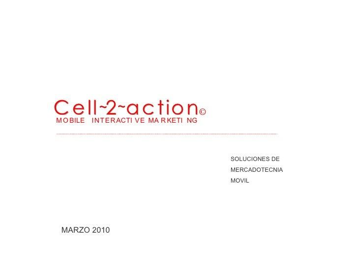 Presentacion Cell2action