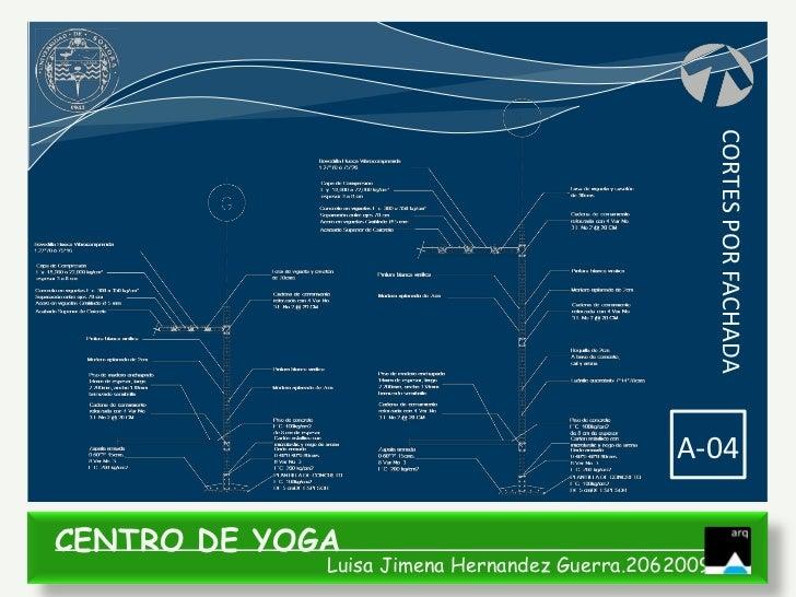 CORTES POR FACHADA                                              A-04CENTRO DE YOGA             Luisa Jimena Hernandez Guer...