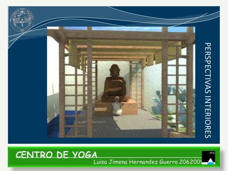 PERSPECTIVAS INTERIORESCENTRO DE YOGA             Luisa Jimena Hernandez Guerra.206200935