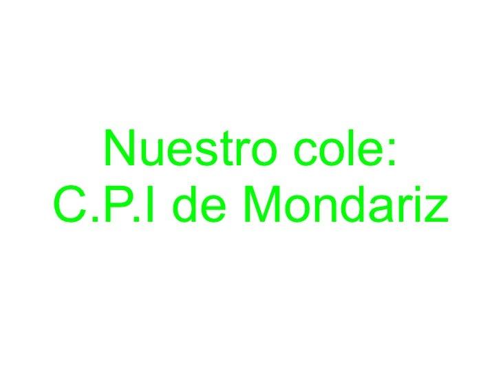 Nuestro cole:C.P.I de Mondariz