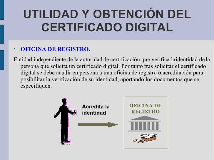 Certificado digital for Oficinas certificado digital