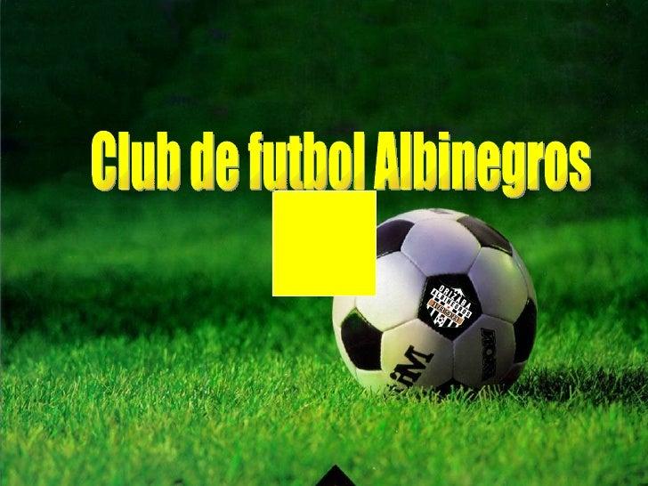 Club de futbol Albinegros