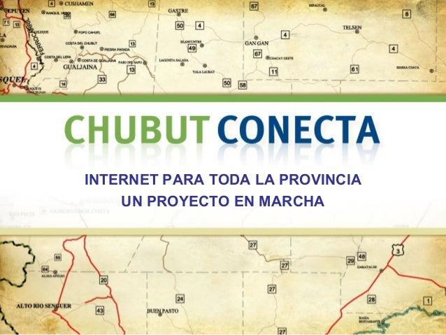 INTERNET PARA TODA LA PROVINCIA UN PROYECTO EN MARCHA