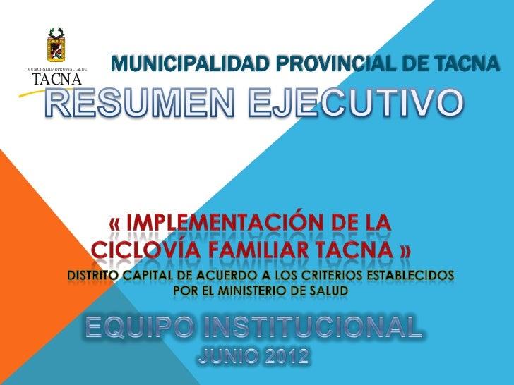 MUNIC IPALIDAD PR OVINC IAL DE   MUNICIPALIDAD PROVINCIAL DE TACNA  TACNA