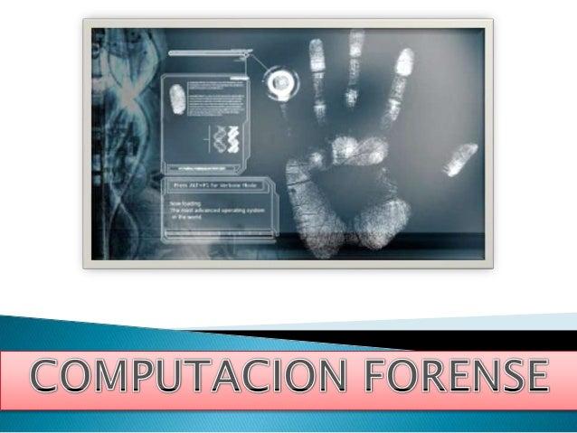  esuna rama de la ciencia forense digital   perteneciente    a    la evidencia legal se encuentra en computadoras     y  ...