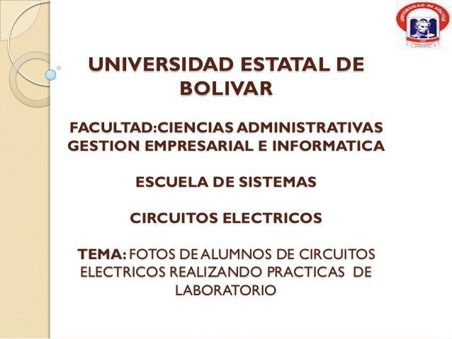 UNIVERSIDAD ESTATAL DE         BOLIVARFACULTAD:CIENCIAS ADMINISTRATIVASGESTION EMPRESARIAL E INFORMATICA       ESCUELA DE ...