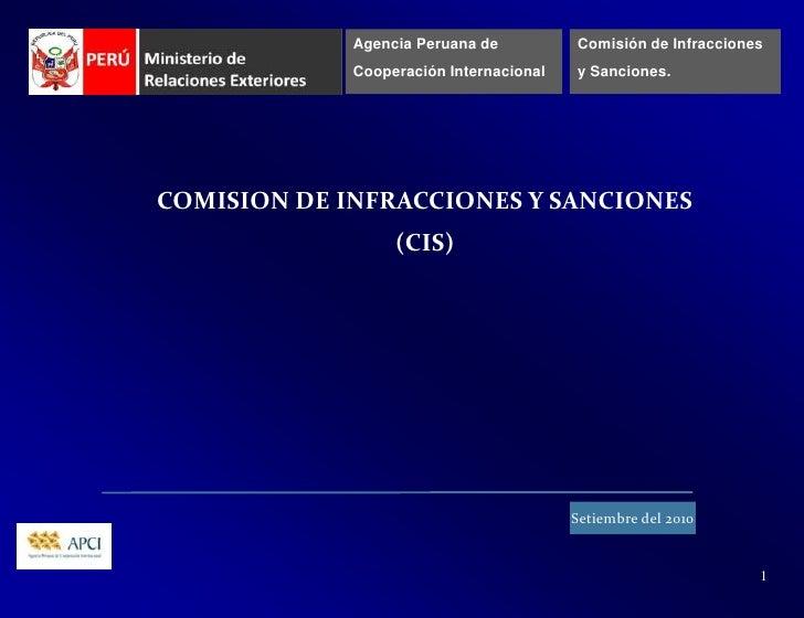 Agencia Peruana de <br />Cooperación Internacional<br />Comisión de Infracciones<br />y Sanciones.<br />COMISION DE INFRAC...