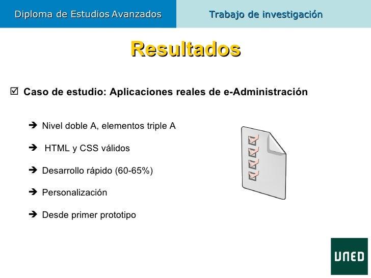 Diploma de Estudios Avanzados            Trabajo de investigación                           Resultados Caso de estudio: A...