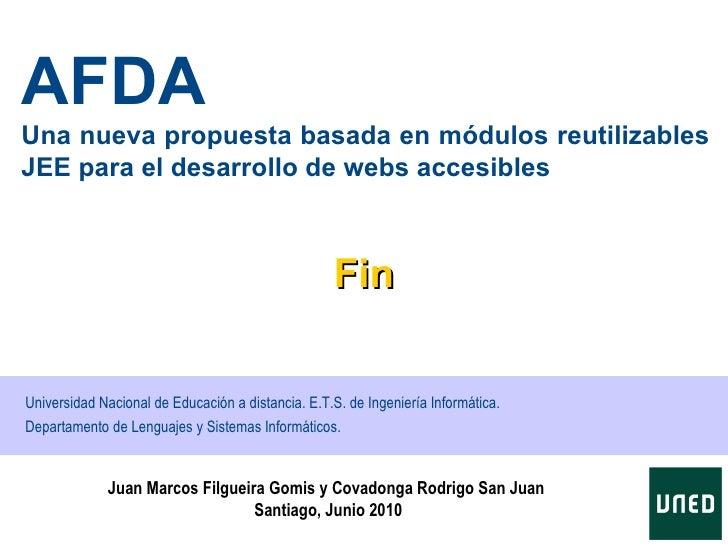 AFDAUna nueva propuesta basada en módulos reutilizablesJEE para el desarrollo de webs accesibles                          ...