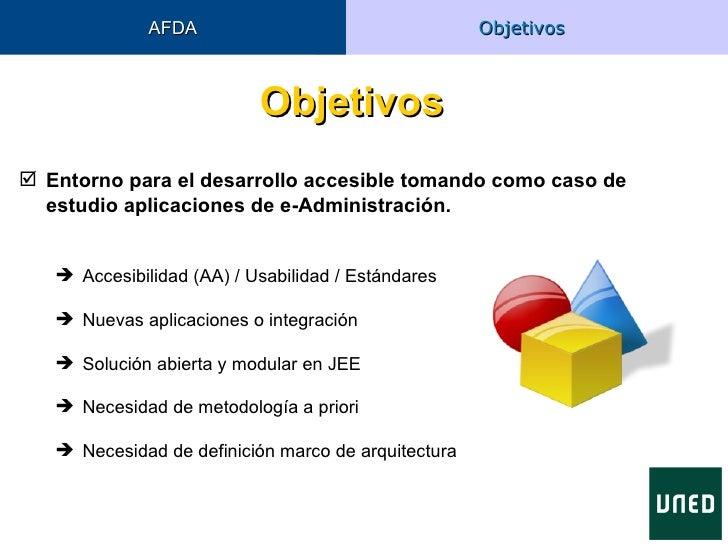 AFDA                                   Objetivos                           Objetivos Entorno para el desarrollo accesible...
