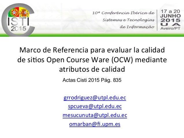 Marco  de  Referencia  para  evaluar  la  calidad   de  si2os  Open  Course  Ware  (OCW)  median...