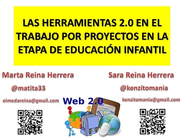 LAS HERRAMIENTAS 2.0 EN ELTRABAJO POR PROYECTOS EN LAETAPA DE EDUCACIÓN INFANTIL