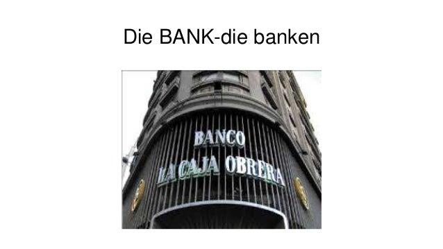Die BANK-die banken
