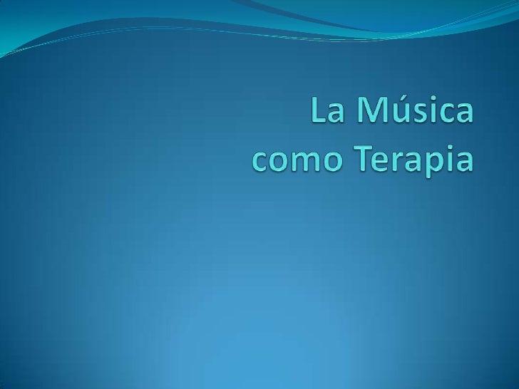 La Música como Terapia<br />