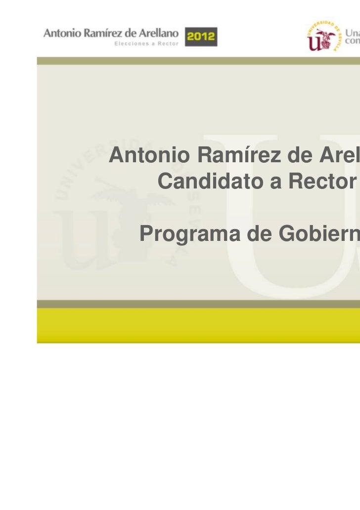 Antonio Ramírez de Arellano    Candidato a Rector  Programa de Gobierno                              1