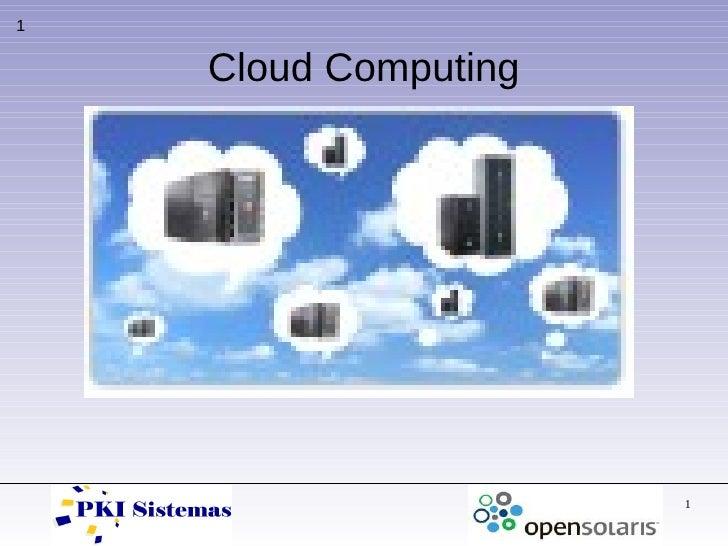 1       Cloud Computing                           1