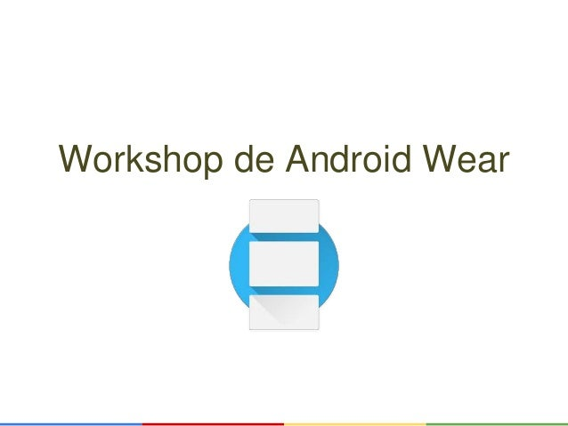 Workshop de Android Wear