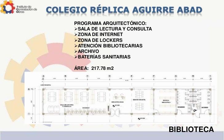 Presentacion colegio r plica aguirre abad for Programa arquitectonico biblioteca