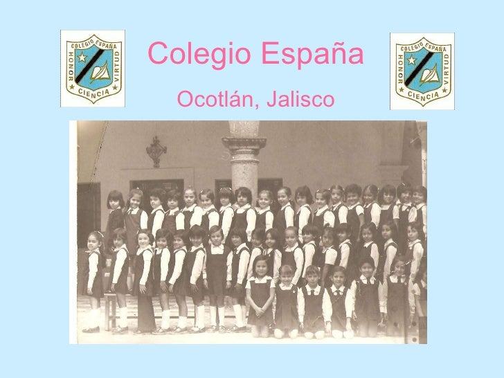 Colegio España Ocotlán, Jalisco