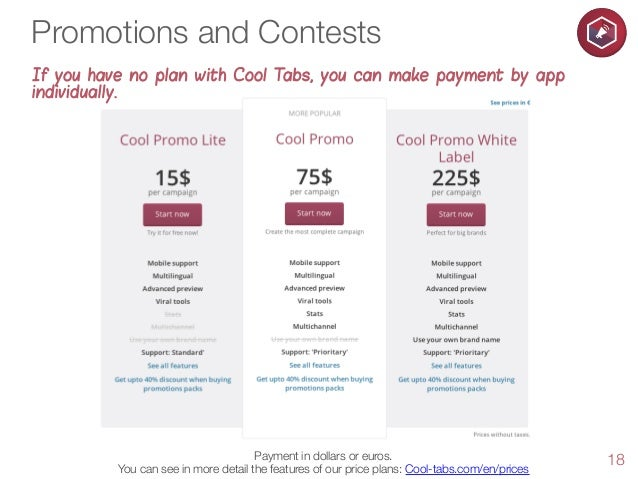 Promotions and Contests If you have no plan with Cool Tabs, you can make payment by app individually.  Payment in dollars ...