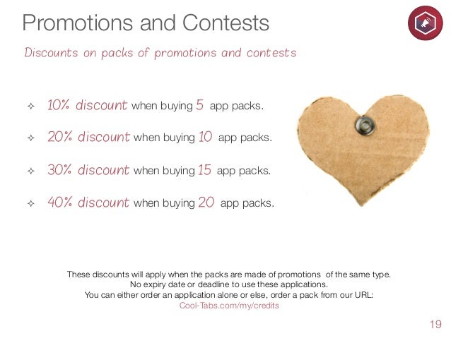 Promotions and Contests Discounts on packs of promotions and contests  ²  10% discount when buying 5 app packs.  ²  20...