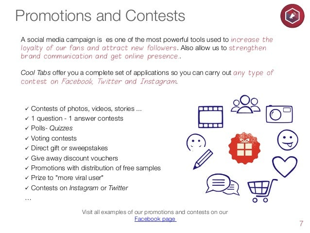 Promotions and Contests A social media campaign is es one of the most powerful tools used to increase the loyalty of our f...