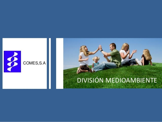 DIVISIÓN MEDIOAMBIENTE COMES,S.A