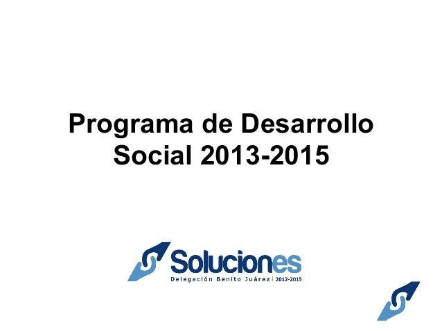 Programa de Desarrollo Social 2013-2015