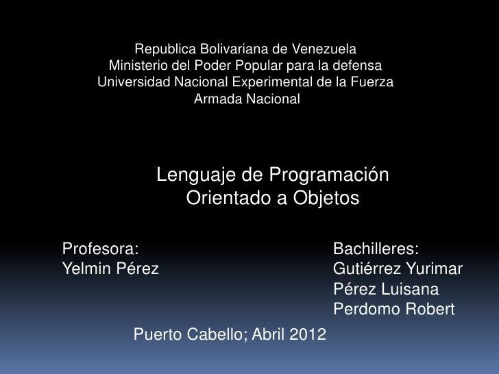 Republica Bolivariana de Venezuela     Ministerio del Poder Popular para la defensa    Universidad Nacional Experimental d...