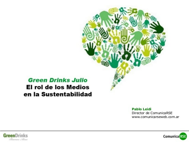 Pablo Leidi Director de ComunicaRSE www.comunicarseweb.com.ar