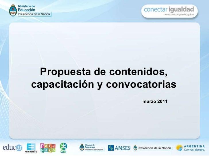 Propuesta de contenidos, capacitación y convocatorias marzo 2011