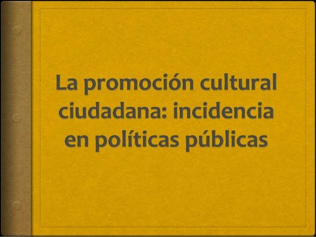 ¿QUÉ?  CULTURA  Según la UNESCO:  Son valores, creencias, convicciones, idiomas, saberes y artes,  tradiciones, institucio...